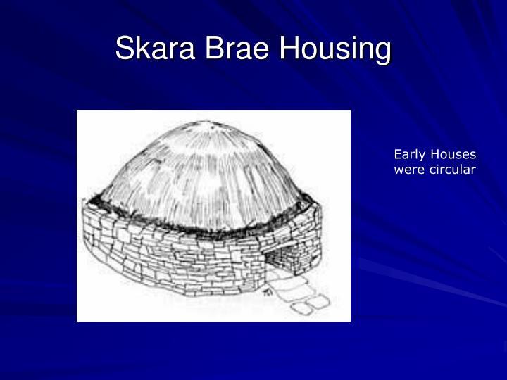 Skara Brae Housing