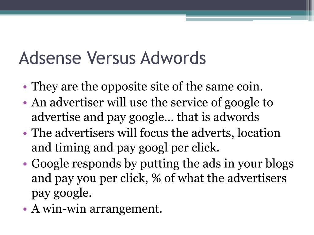Adsense Versus Adwords