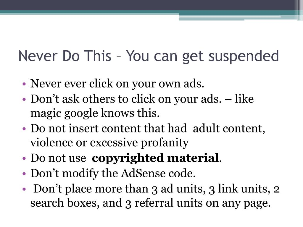 Never Do This – You can get suspended