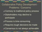 collaborative policy development problems concerns