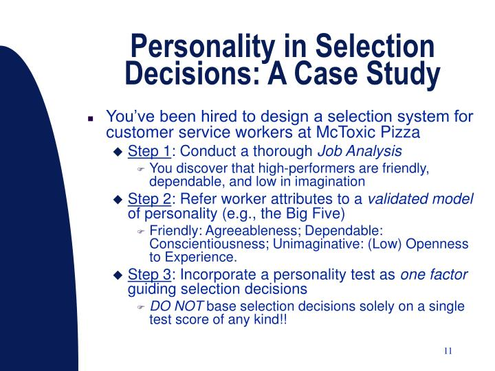 Personality in Selection Decisions: A Case Study