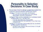 personality in selection decisions a case study