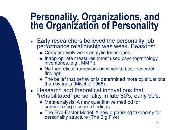 Personality, Organizations, and the Organization of Personality
