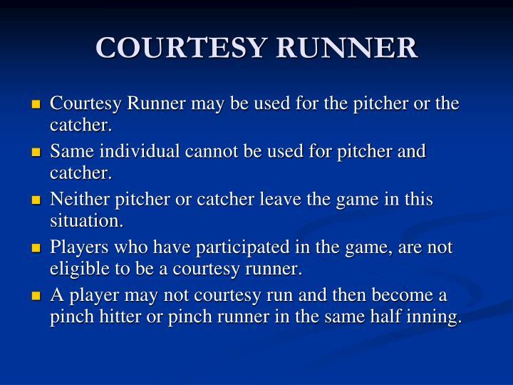 COURTESY RUNNER