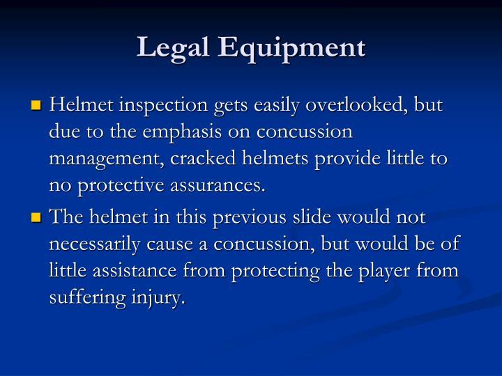 Legal Equipment