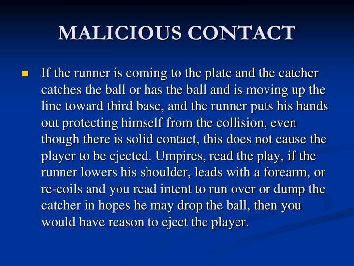 MALICIOUS CONTACT