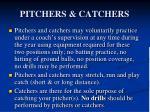 pitchers catchers