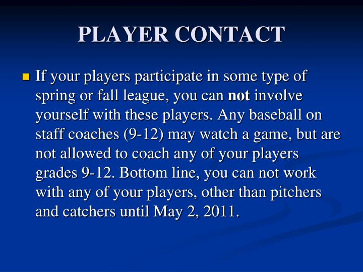 PLAYER CONTACT