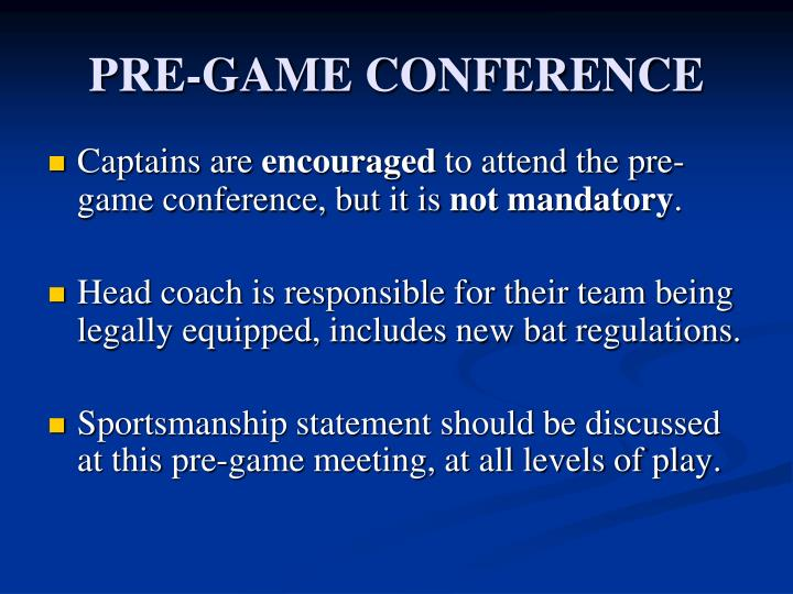 PRE-GAME CONFERENCE