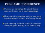 pre game conference