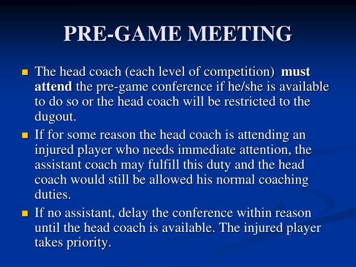 PRE-GAME MEETING