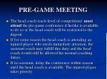 pre game meeting