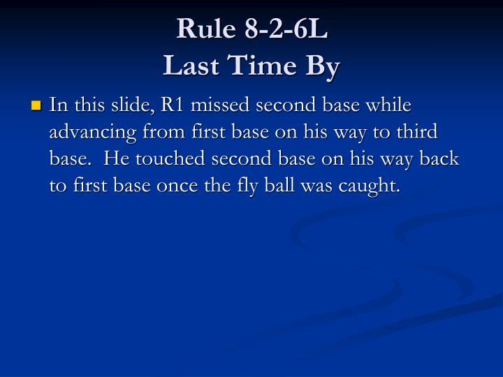 Rule 8-2-6L