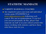 statistic mandate