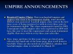 umpire announcements3