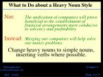 what to do about a heavy noun style