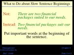 what to do about slow sentence beginnings