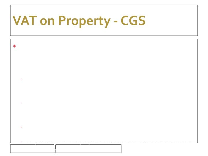VAT on Property - CGS