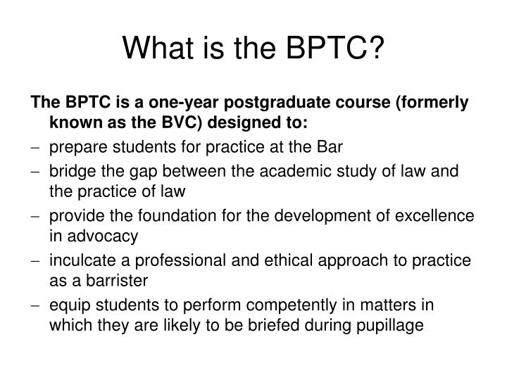 What is the BPTC?