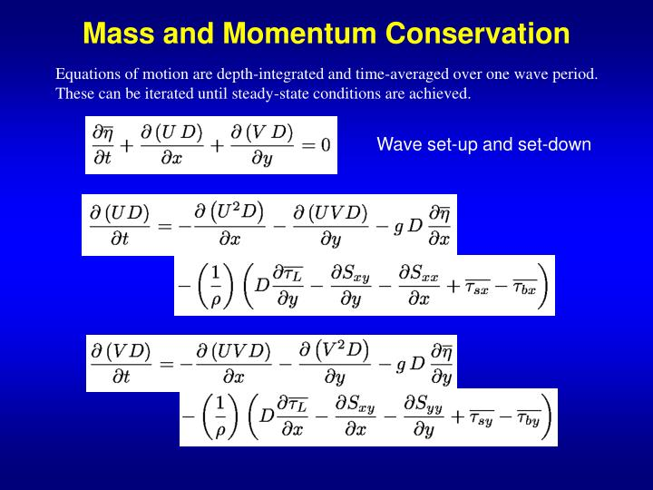 Mass and Momentum Conservation