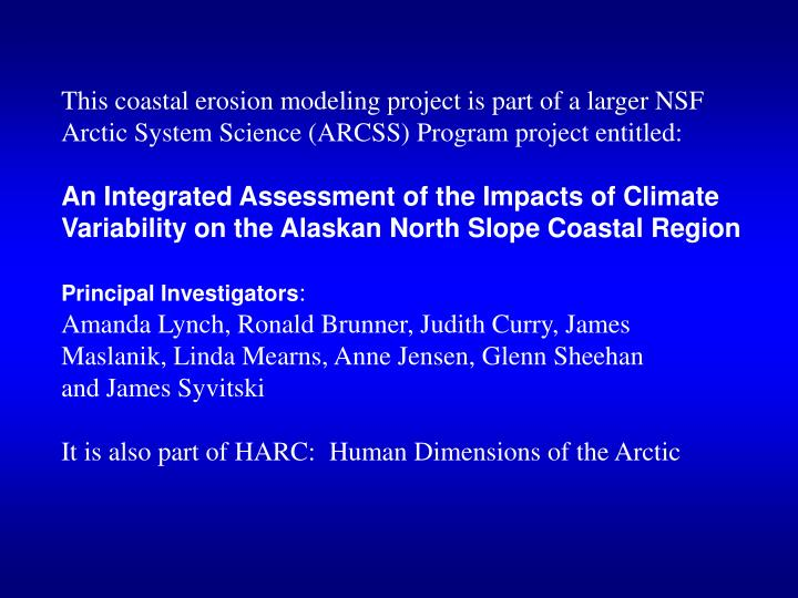 This coastal erosion modeling project is part of a larger NSF