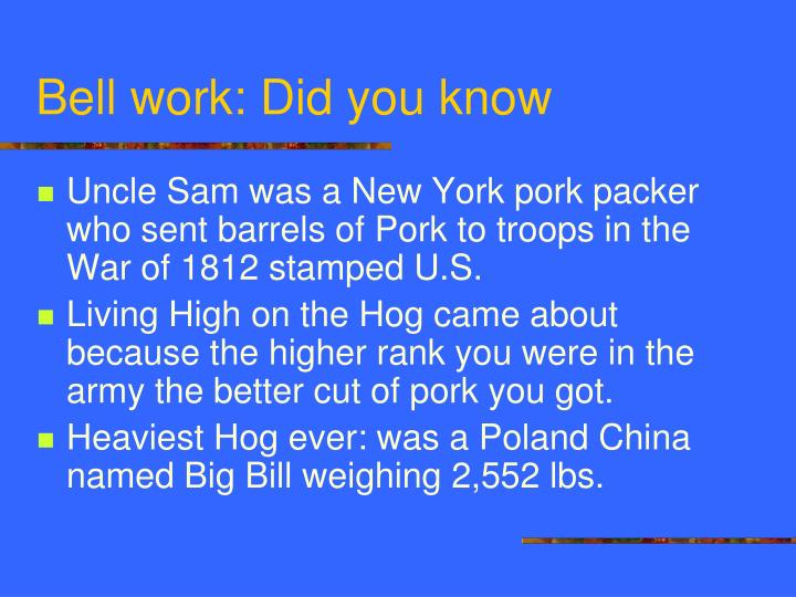 Bell work: Did you know