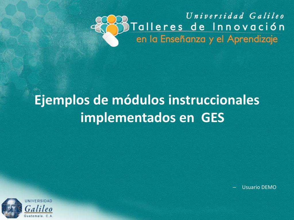 Ejemplos de módulos instruccionales implementados en  GES