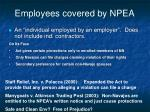 employees covered by npea