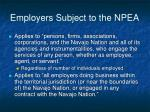 employers subject to the npea