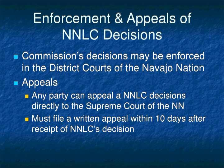 Enforcement & Appeals of NNLC Decisions