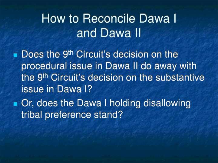 How to Reconcile Dawa I