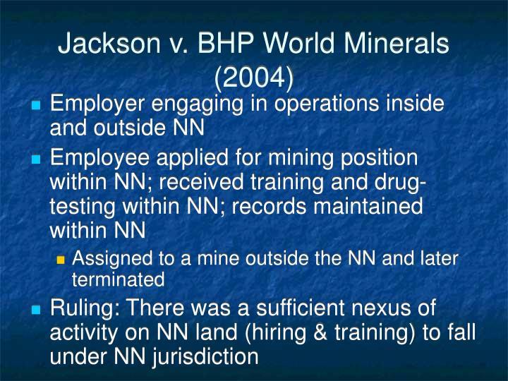 Jackson v. BHP World Minerals (2004)