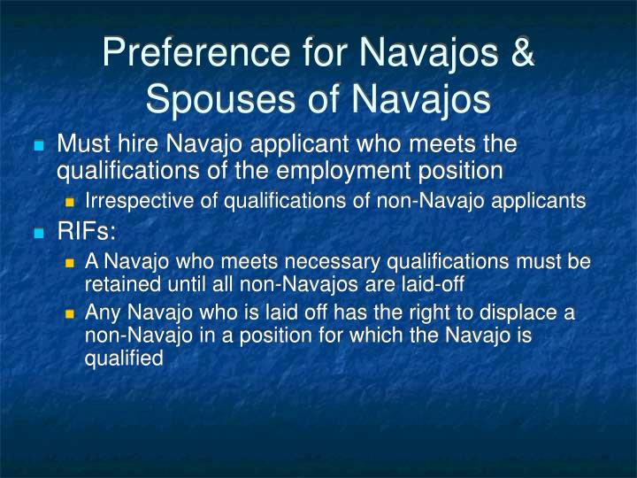 Preference for Navajos & Spouses of Navajos