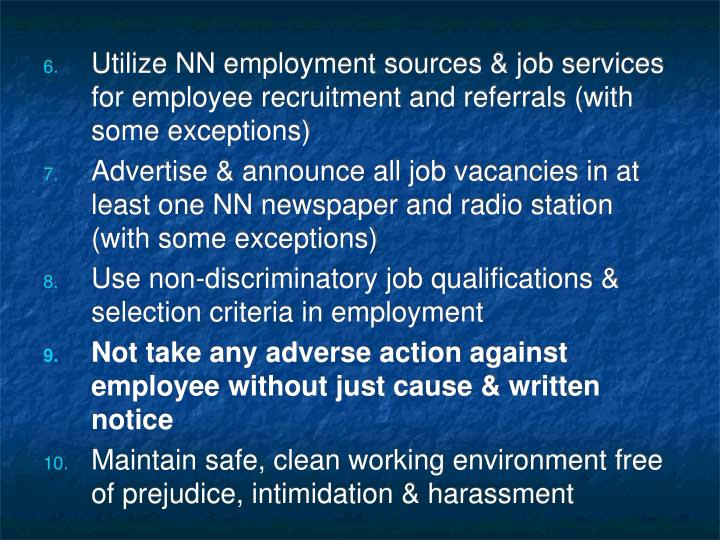 Utilize NN employment sources & job services for employee recruitment and referrals (with some exceptions)