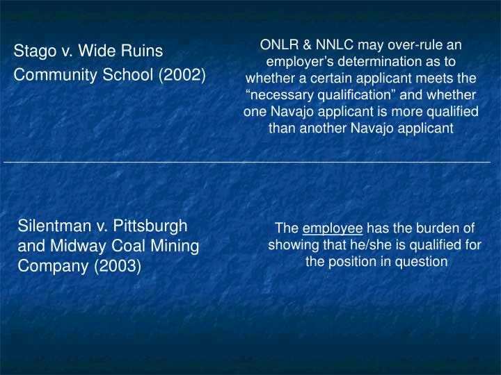 """ONLR & NNLC may over-rule an employer's determination as to whether a certain applicant meets the """"necessary qualification"""" and whether one Navajo applicant is more qualified than another Navajo applicant"""