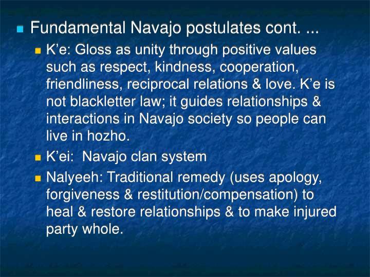Fundamental Navajo postulates cont. ...