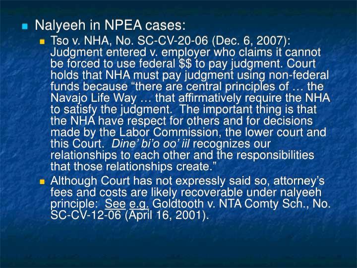 Nalyeeh in NPEA cases:
