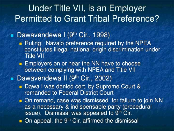 Under Title VII, is an Employer Permitted to Grant Tribal Preference?