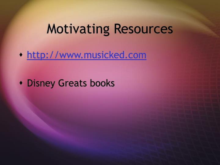 Motivating Resources
