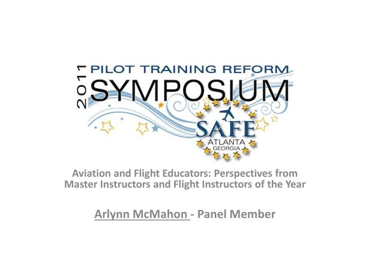 Aviation and Flight Educators: Perspectives from Master Instructors and Flight Instructors of the