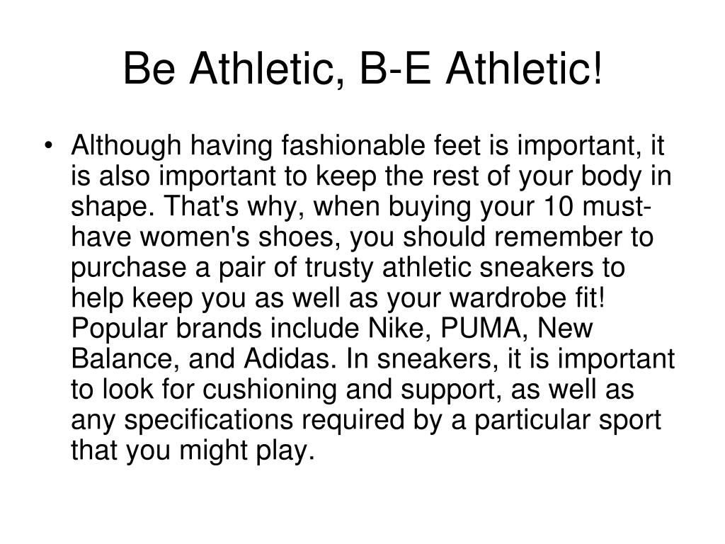 Be Athletic, B-E Athletic!