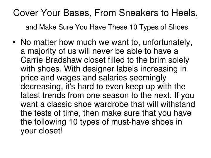 Cover your bases from sneakers to heels and make sure you have these 10 types of shoes