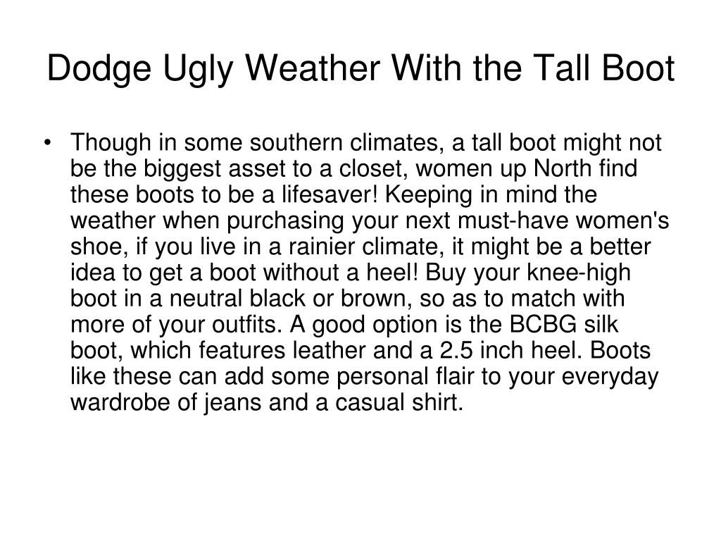 Dodge Ugly Weather With the Tall Boot