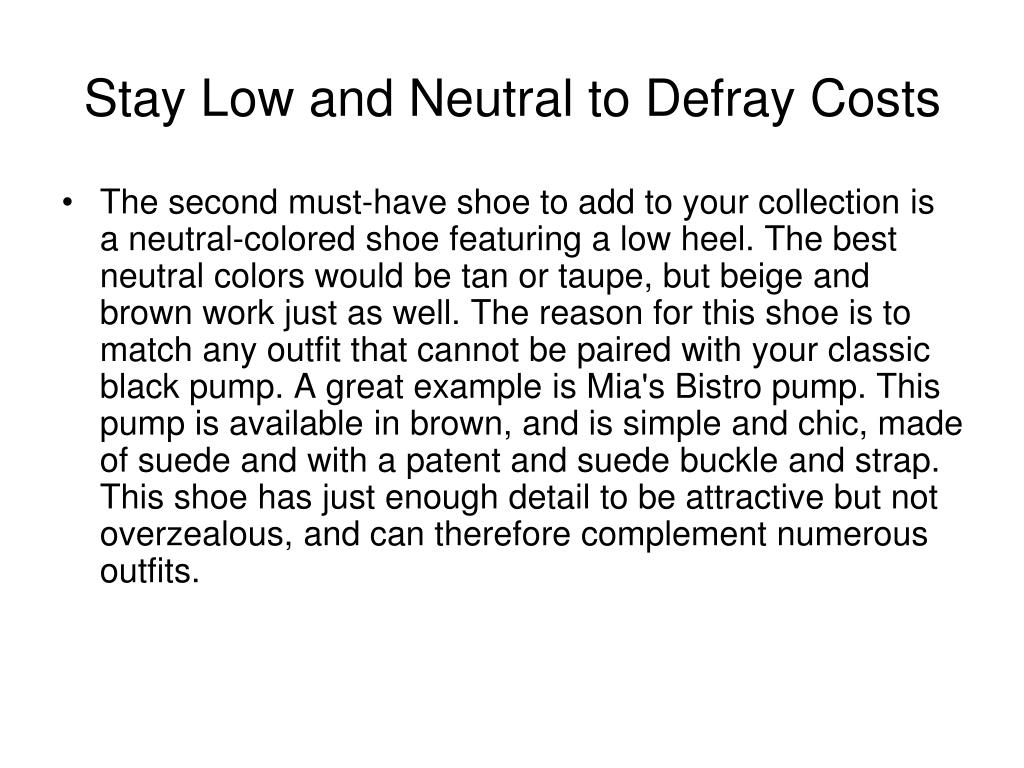 Stay Low and Neutral to Defray Costs
