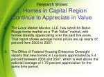 research shows 1 homes in capital region continue to appreciate in value1