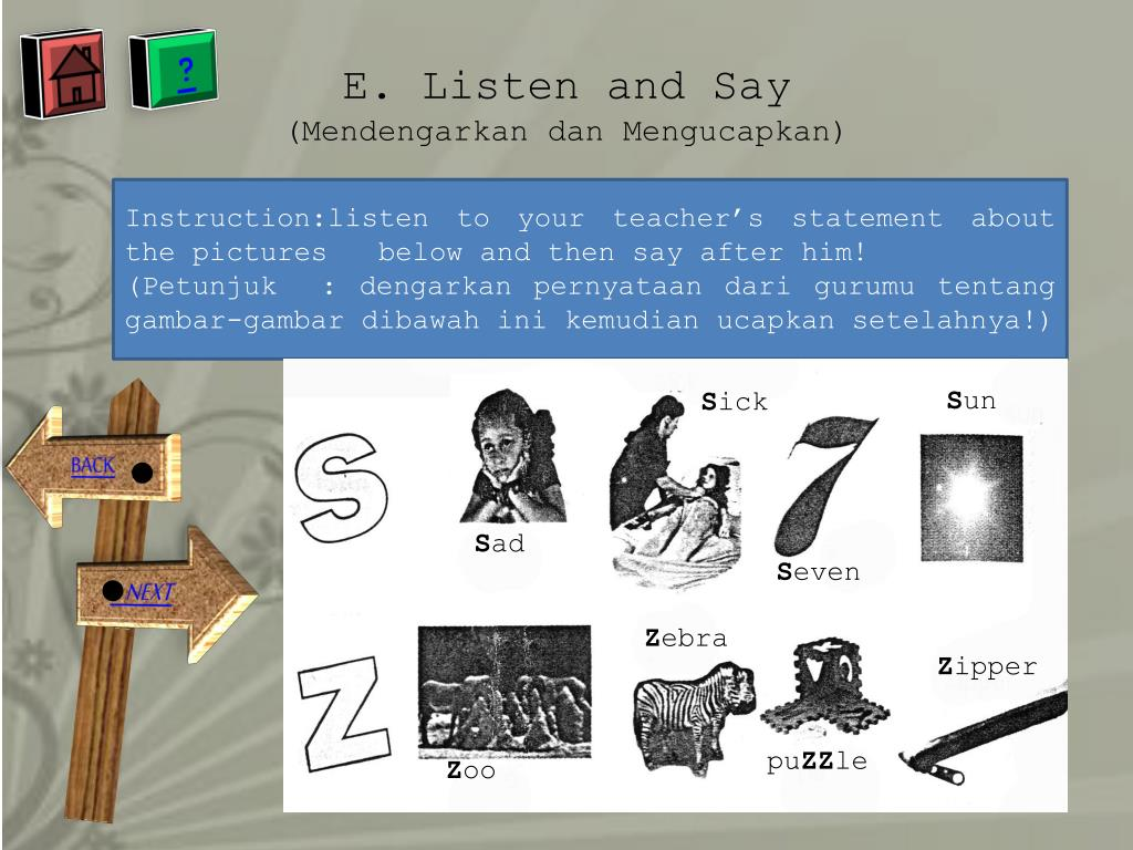 E. Listen and Say
