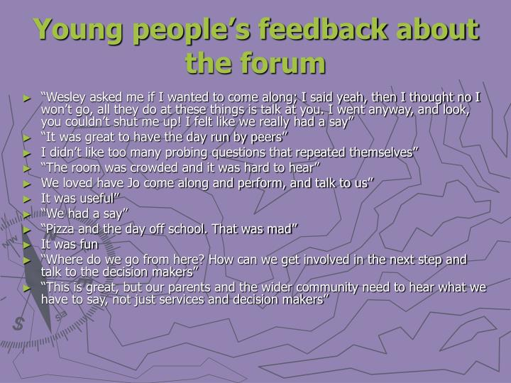 Young people's feedback about the forum
