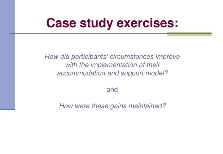 How did participants' circumstances improve with the implementation of their accommodation and support model?
