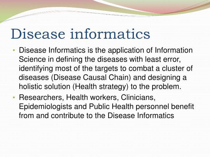 Disease informatics