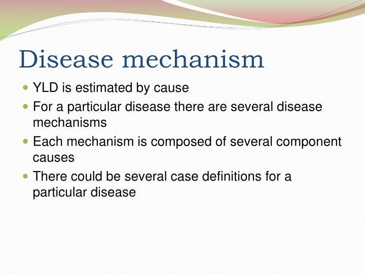 Disease mechanism